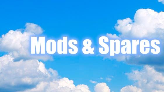 Mods & Spares